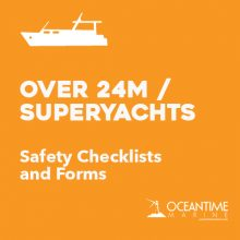 Safety Checklists for Vessels Over 24M and Superyachts
