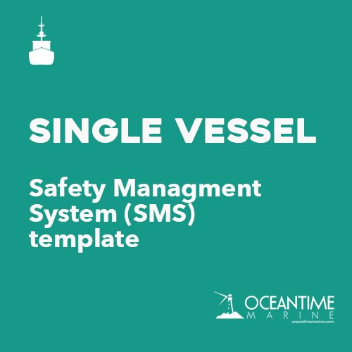 Safety Management System (SMS) Template for Single Vessel