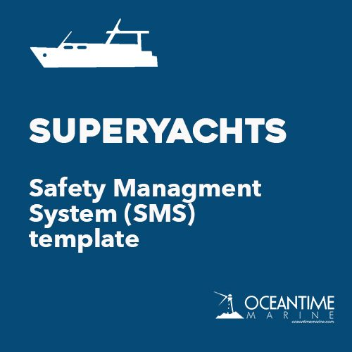 Safety Management System (SMS) Template for Superyachts